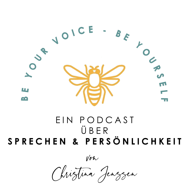 BE YOUR VOICE - Sprechen, Stimme und Persönlichkeit Cover