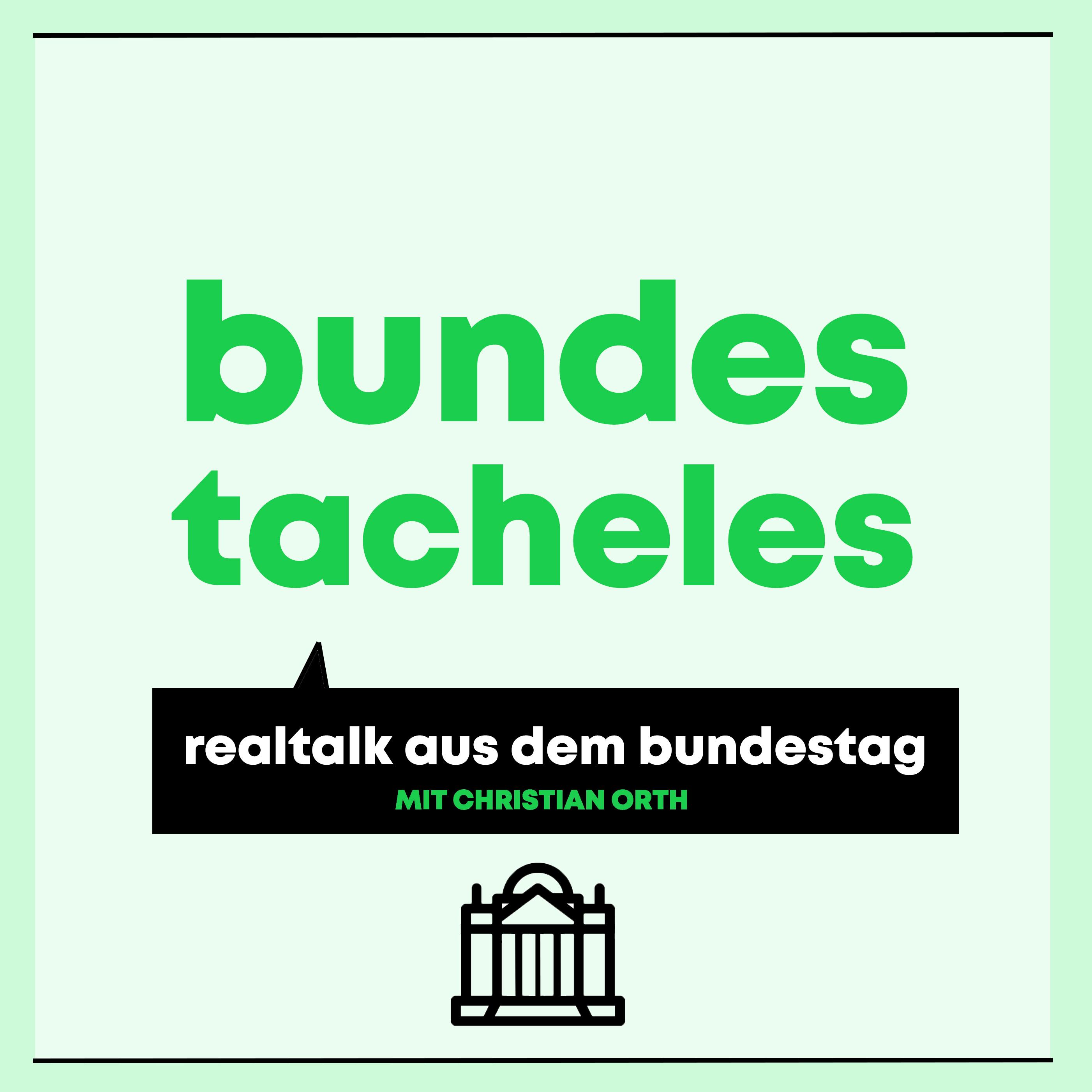 Bundestacheles - Realtalk aus dem Bundestag Cover