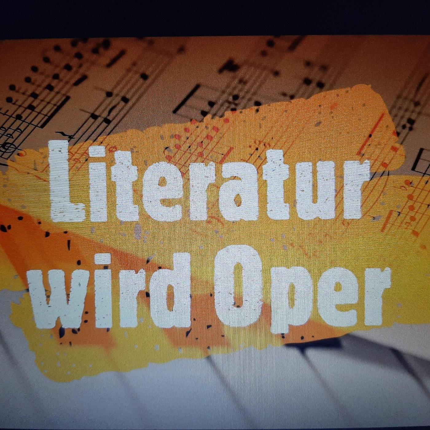 """""""Literatur wird Oper"""" Cover"""