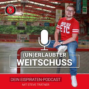 (Un)erlaubter Weitschuss Podcast Cover