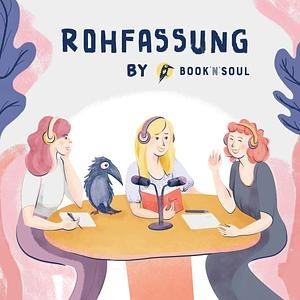 Rohfassung - by Book'n'Soul