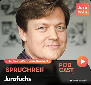Spruchreif   Der Jurafuchs Podcast