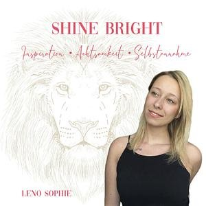 SHINE BRIGHT PODCAST