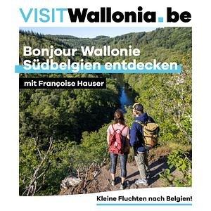 Bonjour Wallonie - Südbelgien entdecken