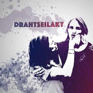 Drahtseilakt Podcast Cover