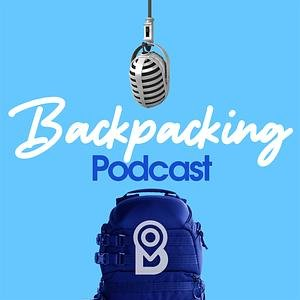 The Backpacker Trail - Podcast