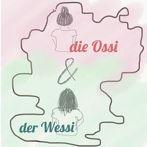 die Ossi & der Wessi
