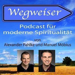 Wegweiser - Podcast für moderne Spiritualität