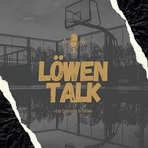 Löwen Talk - Der Basketball Podcast