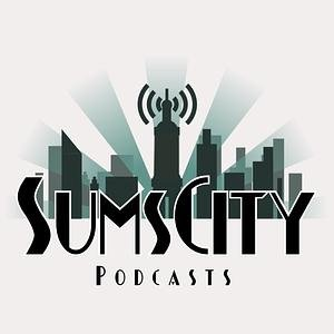 SumsCity Podcasts