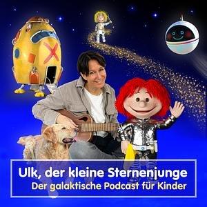 Ulk, der kleine Sternenjunge - Der galaktische Podcast für Kinder