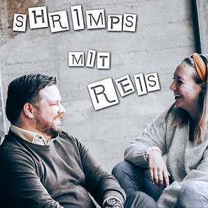 Shrimps mit Reis Podcast