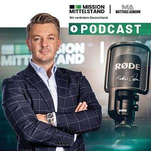 Mission Mittelstand - Wir verändern Deutschland