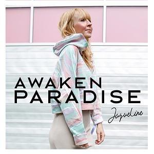 Awaken Paradise