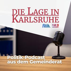 Die Lage in Karlsruhe   Politik-Podcast aus dem Gemeinderat
