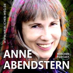 Anne Abendstern – Märchen als Inspiration Podcast