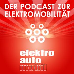 Elektroautomobil | Der Podcast zur Elektromobilität. Podcast