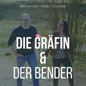 Die Gräfin und der Bender Podcast Cover
