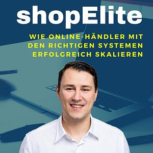 shopElite   Wie Online-Händler mit den richtigen Systemen erfolgreich skalieren
