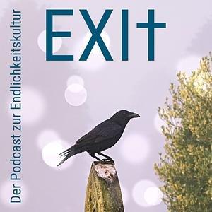 EXIt - Podcast zur Endlichkeitskultur