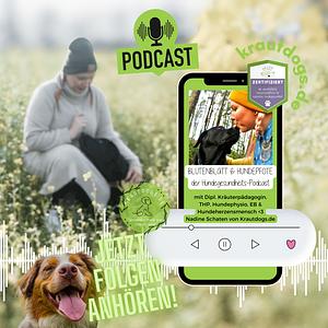 Blütenblatt & Hundepfote | der Hundegesundheits Podcast | by Blüte & Blatt