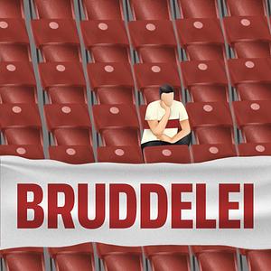 Bruddelei - Der VfB-Podcast.