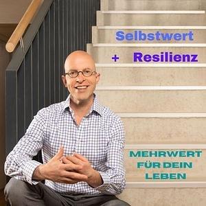 Selbstwert und Resilienz