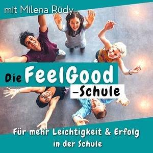 Die FeelGood -Schule