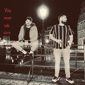 You never talk alone Podcast Cover