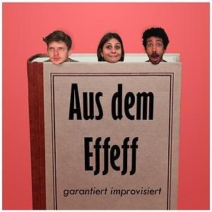 Aus dem Effeff - Euer Impro-Comedy-Podcast