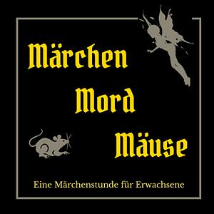 Märchen Mord und Mäuse