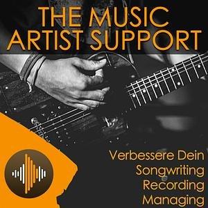 The Music Artist Support Podcast - Deutsch