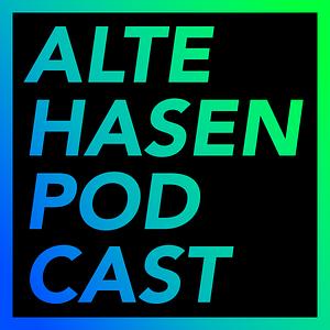 Alte Hasen - ein auch technischer Podcast