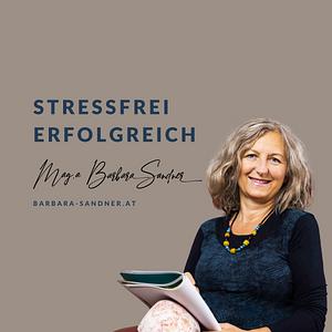 Stressfrei erfolgreich