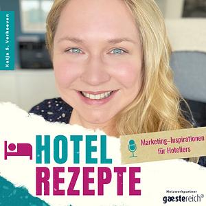 Hotelrezepte | Marketing-Inspirationen für Hoteliers