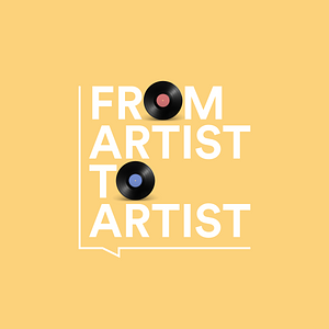 FROM ARTIST TO ARTIST Podcast