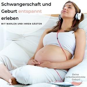 Schwangerschaft und Geburt entspannt erleben
