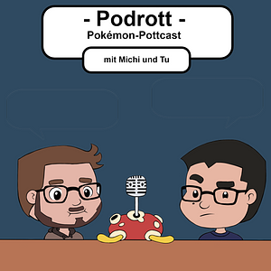 Podrott - Pokémon Pottcast Podcast Cover